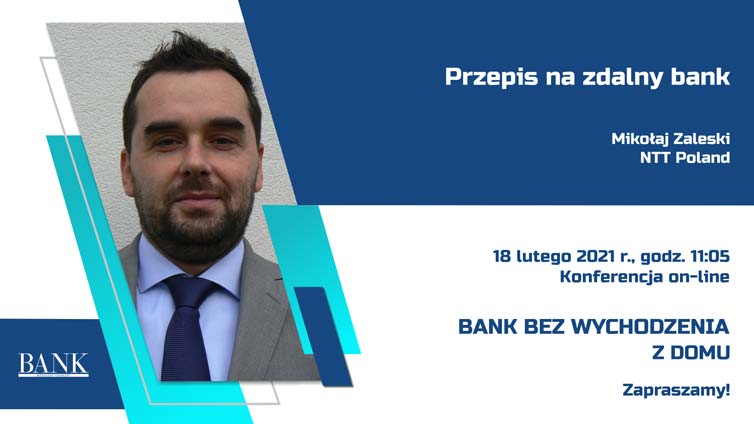 Mikołaj Zaleski, Solutions Manager ‒ CX & Intelligent Workplace, NTT Poland